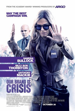 Movie 請你看好戲《OUR BRAND IS CRISIS》